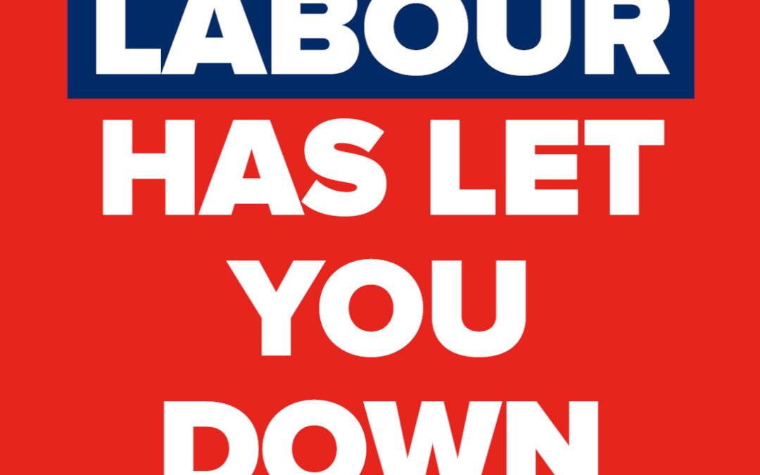 Labour has let you down